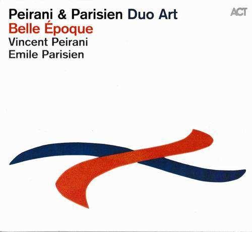 Vincent Peirani et Emile Parisien - Belle époque