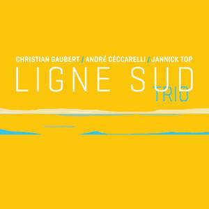 Ligne Sud Trio - André Ceccarelli