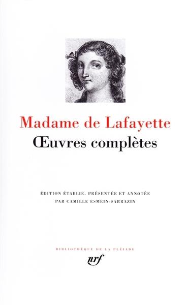 Madame de La Fayette - Oeuvres complètes - La pléiade