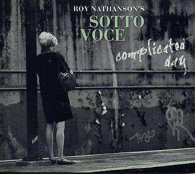 Sotto Voce - Roy Nathanson's
