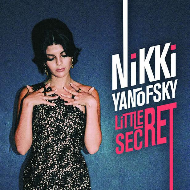 Nikki Yanovsky -Little secret