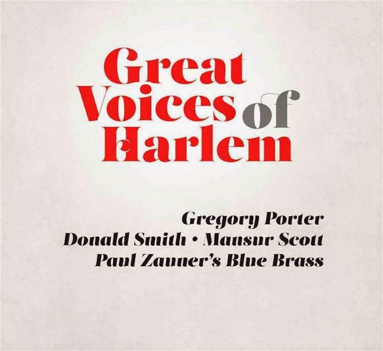 Great Voices of Harlem - Gregory Porter, Mansur Scott, Paul Zauner