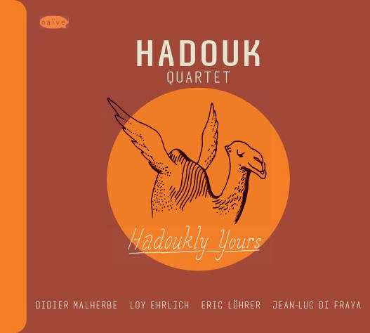 Hadouk Quartet - Hadoukly Yours - Naive