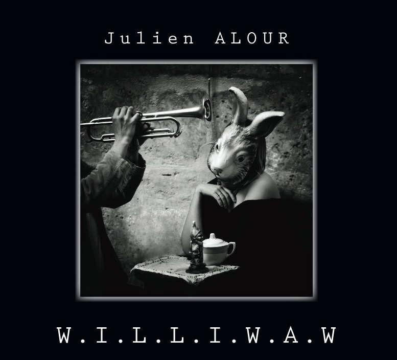 Julien Alour - W.I.L.L.I.W.A