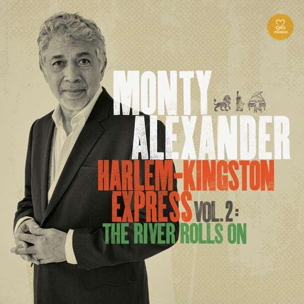 Monty Alexander - Kingston-Harlem Express Volume 2
