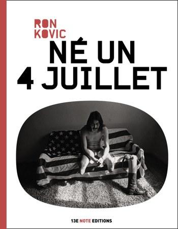 Ron Kovic - Né un 4 juillet
