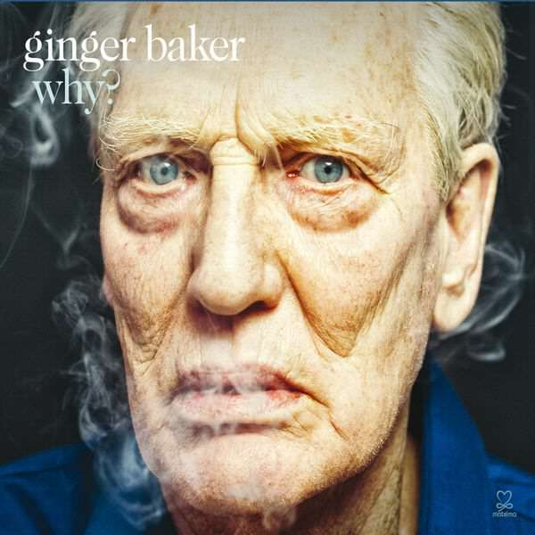 Ginger Baker- Why - Membran