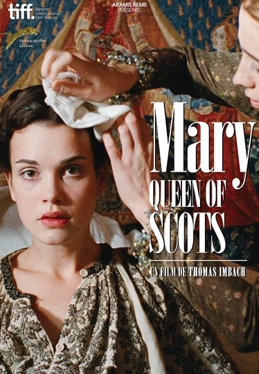 Mary Queen of Scot - Affiche du film - 2013