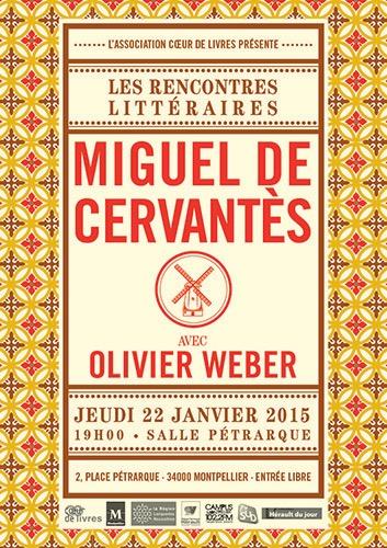 Coeur de livres - Cervantès - Olivier Weber - Montpellier