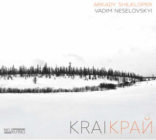 Krai Arkady Shilkloper & Vadim Neselovskyi