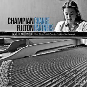 Champian Fulton - Change Partners