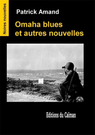 Omaha Blues Patrick Caujolles