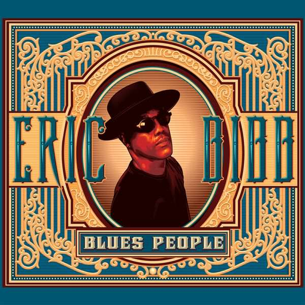 Blues People - Eric Bibb - Dixie Frog