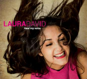 Laura David - Hear my voice
