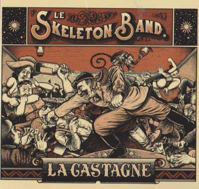 La castagne - Skeleton Band