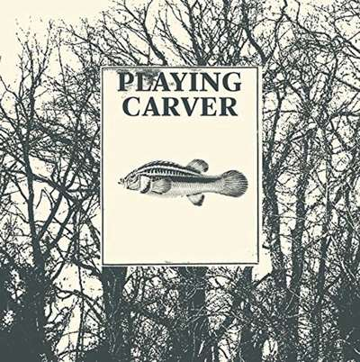 Playing Carver - Collectif