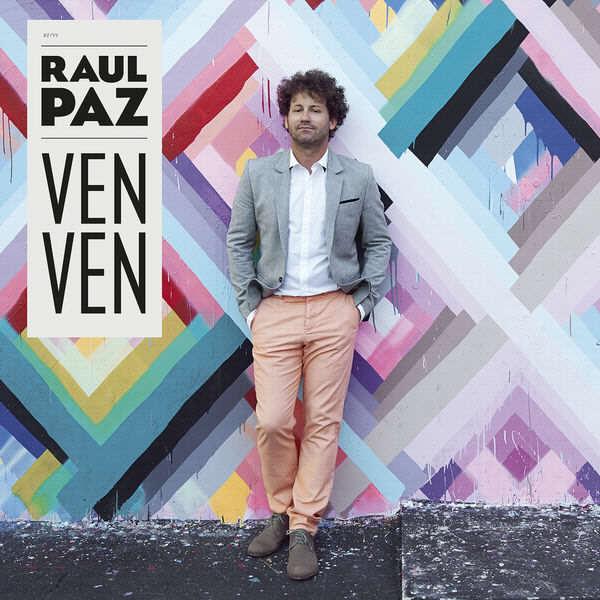 Raul Paz Ven Ven