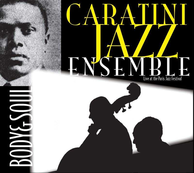 Caratini Jazz Ensemble - Body anbd Soul