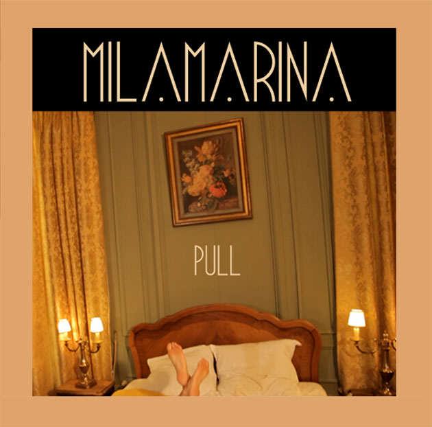 Mila Marina - PUll