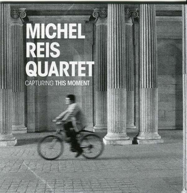 Michel Reis - Capturing this moment