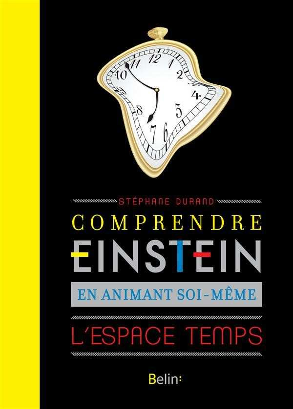 Albert Einstein Comprendre - Editions Belin