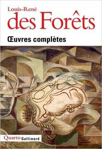 René-Louis des Forêts - Oeuvres Complètes - Quarto