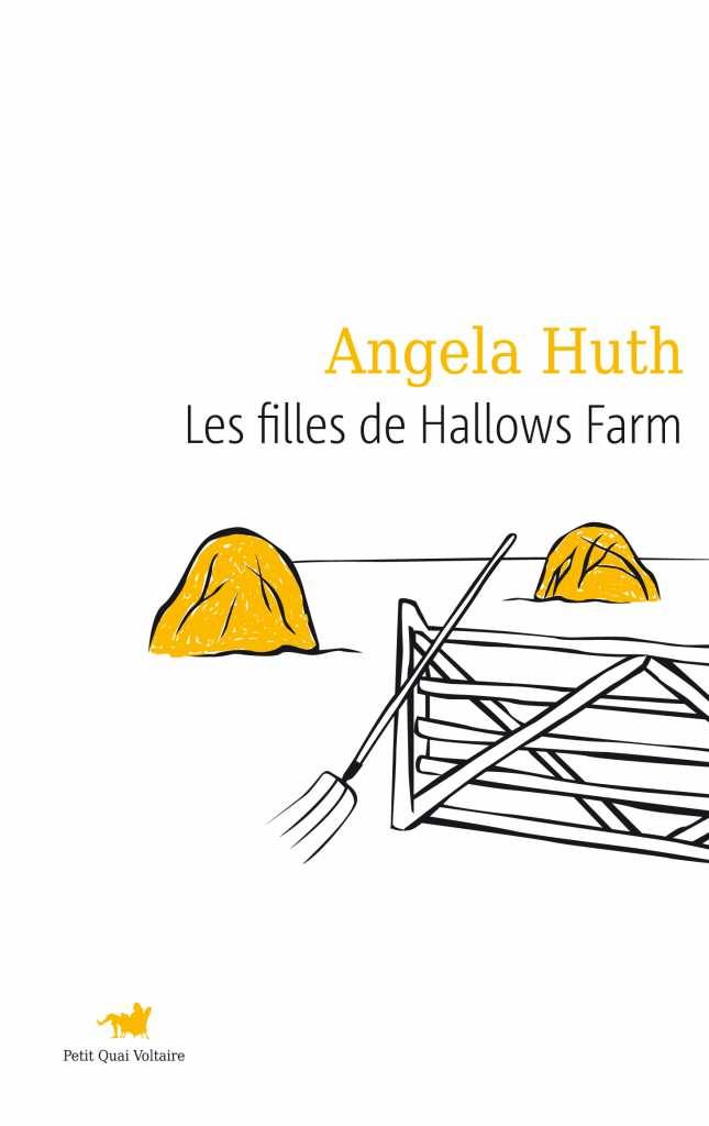 Angela Huth - Les filles de Hallows Farm