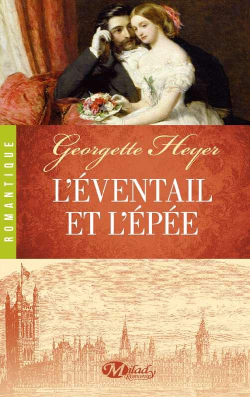 L'eventail et l'épée - Georgette Heyer
