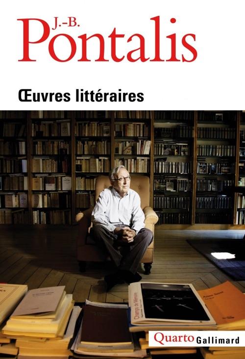 Jean-Bernard POntalis - Oeuvres complètes