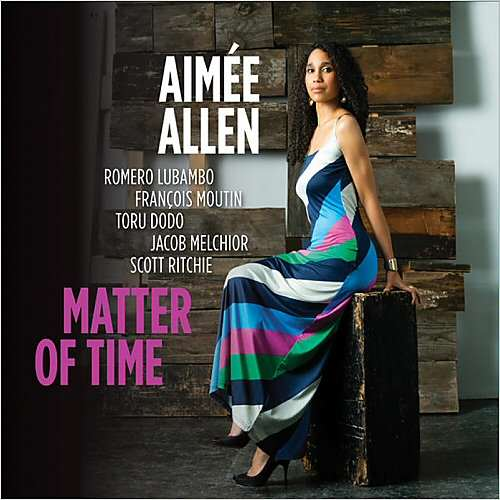 Aimée Allen Matter Of Time