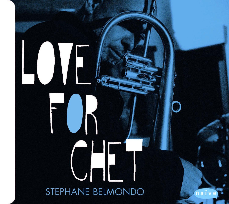 Stephane Belmondo - Love for Chet