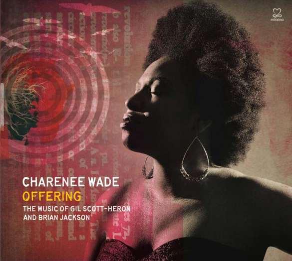Charenee Wade - Offering - Membran