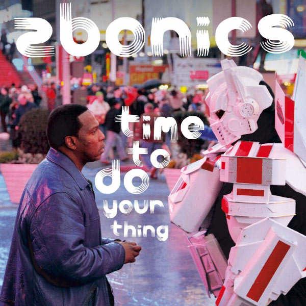 Zak najor - Zibonics - Time to do your thing
