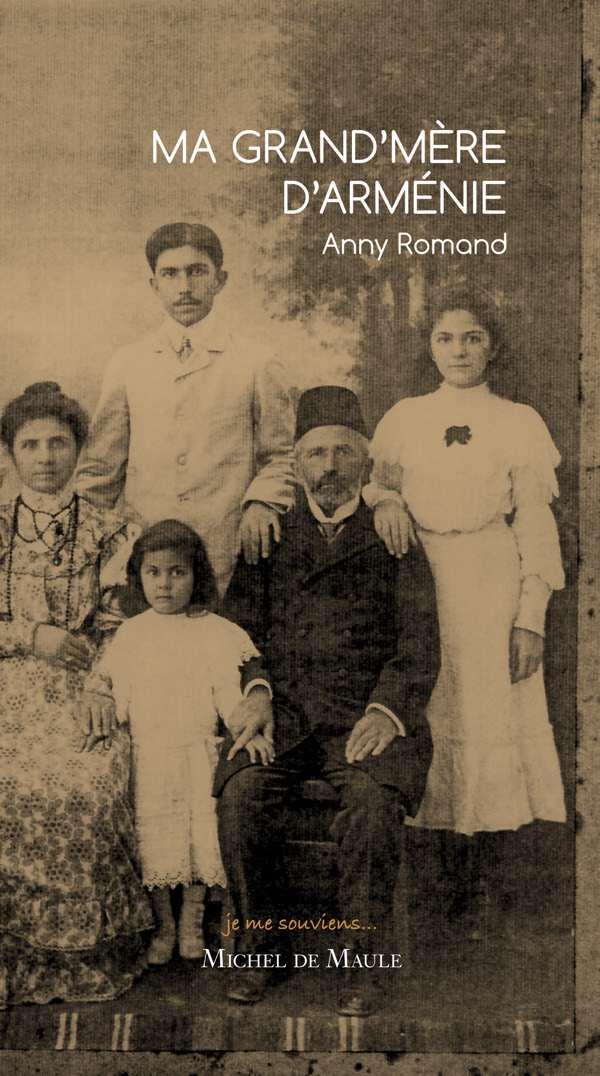 ANNY ROMAND Ma grand'mère d'Arménie