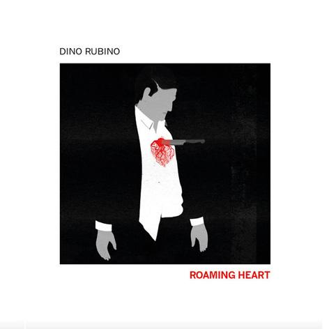 Dino Rubino - Roaming Heart