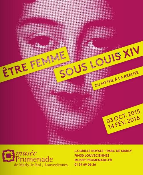 EXPO LOUIS XIV - Etre femme sous Louis XIV