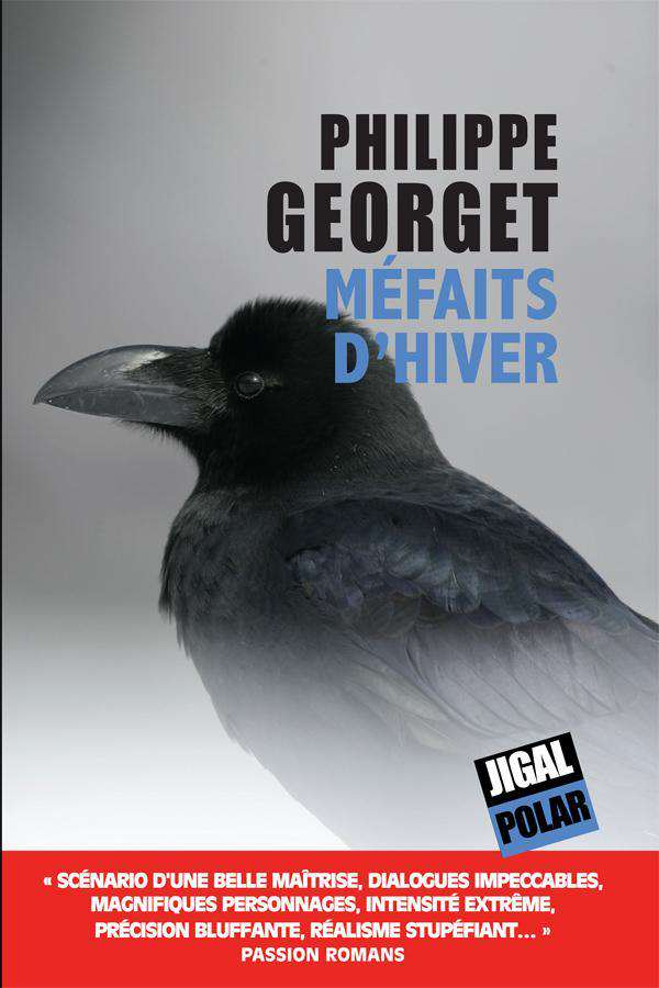 Philippe Goerget - Méfaits d'hiver - Editions Jigal