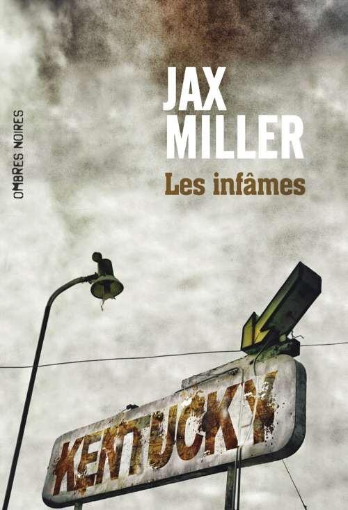 Jax Miller - Les infâmes - ombres noires