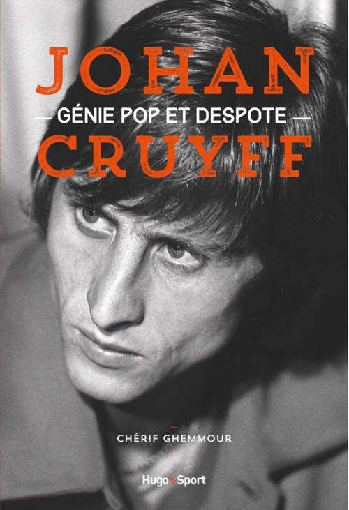johan cruyff genie pop et despote 700x1024