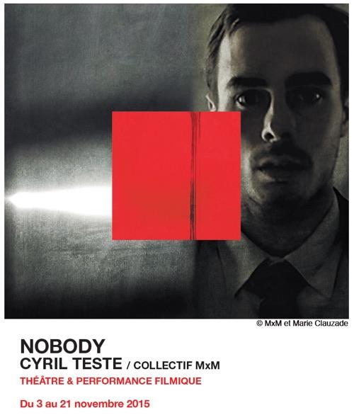 NOBODY Cyril Teste - Théâtre le Montfort