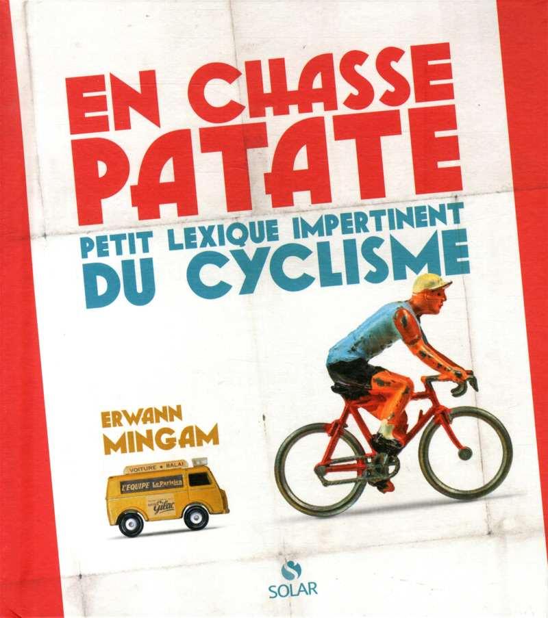 EN CHASSE PATATE - Erwann Cyclisme
