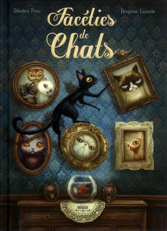 Faceties de chats - Benjamin Lacombe & Sebastien Perez