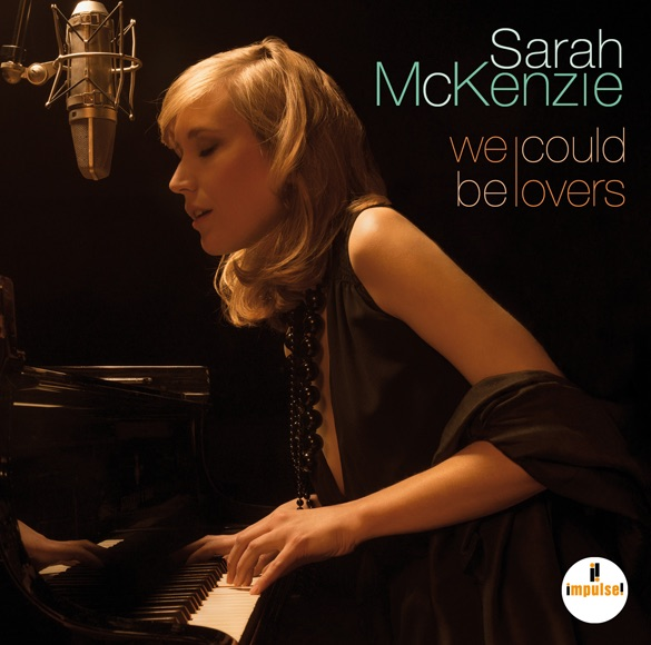 sarah mckenzie - We could be lovers - Impulse