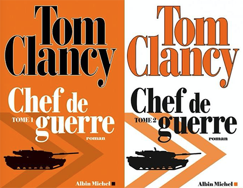 Tom Clancy - Chef de guerre - Tome 1 & 2 - Albin Michel