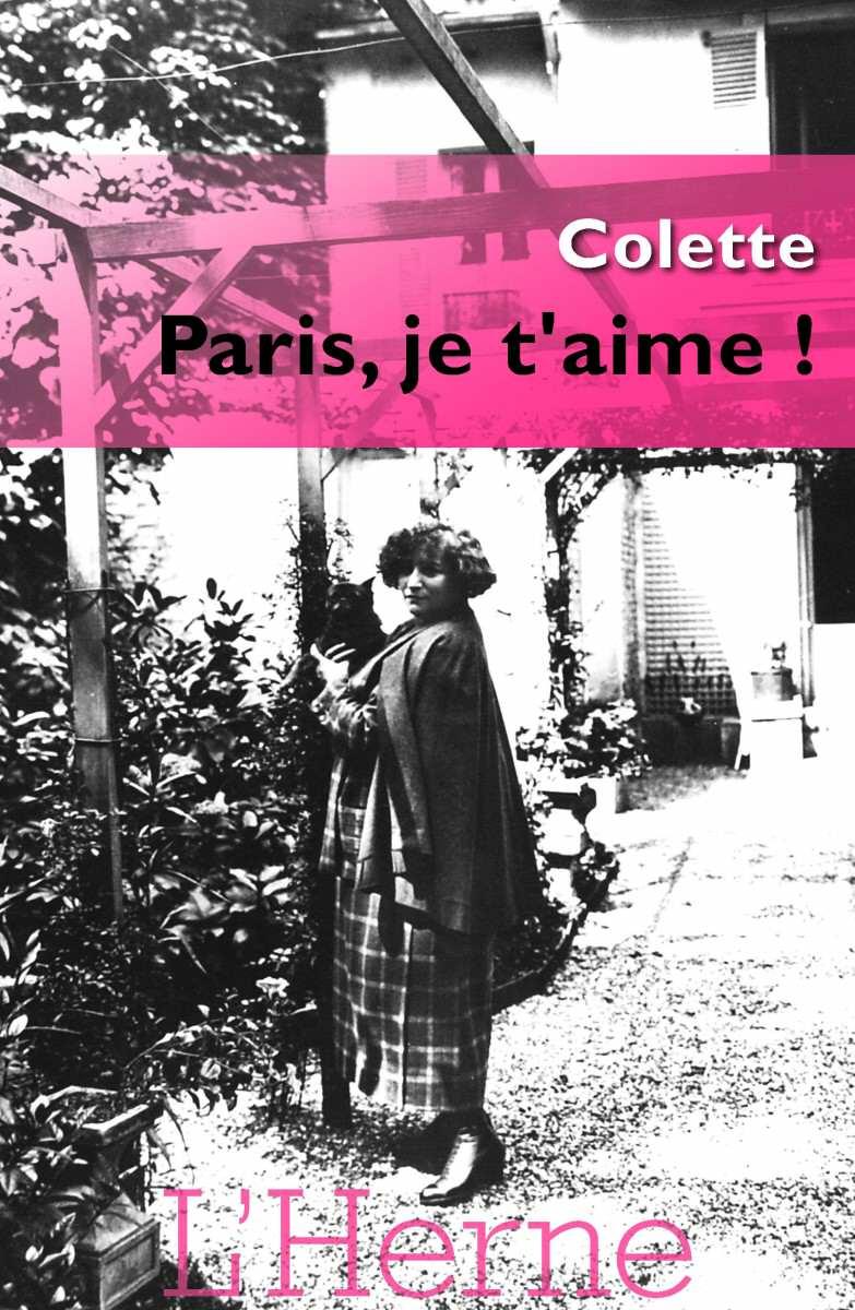"""Colette """" Paris, ej t'aime !"""" Editions de l'HErne"""