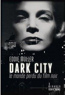Dark City Eddie Muller - Serie Nore - >Gallimard