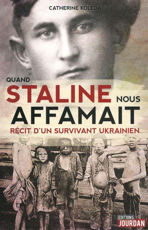 Quand Staline nous affamait - Editions Jourdan