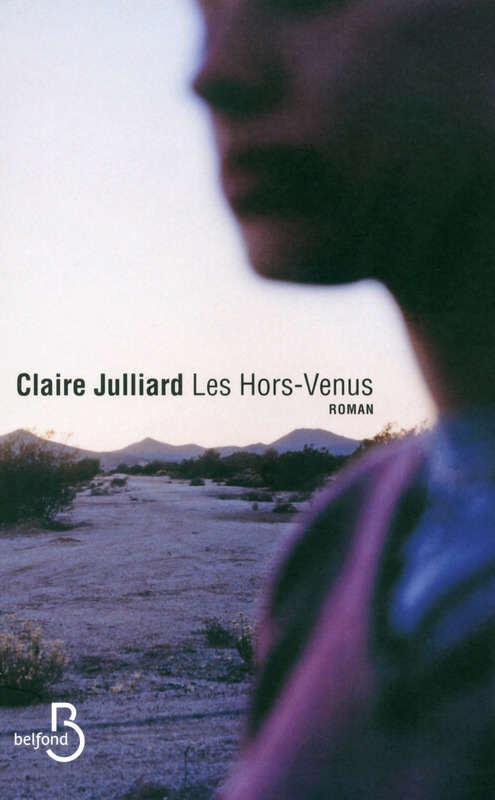 Claire Julliard - LEs Hors-Venus