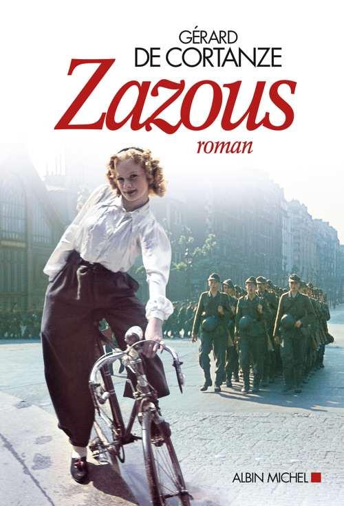 Zazous - Gérard de Cortanze