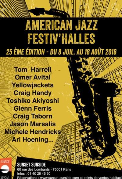 American Jazz Sunset Sunside - Festival'HAlles